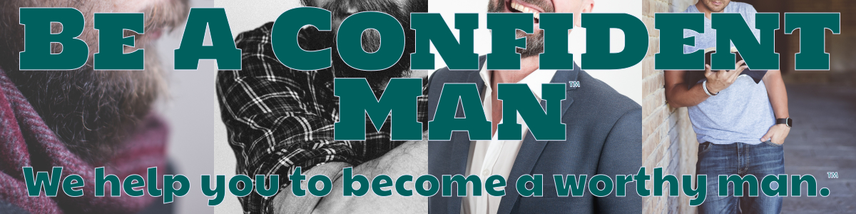 Be A Confident Man